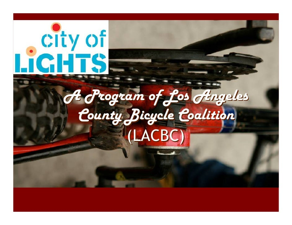 A Program of Los Angeles  County Bicycle Coalition         (LACBC)