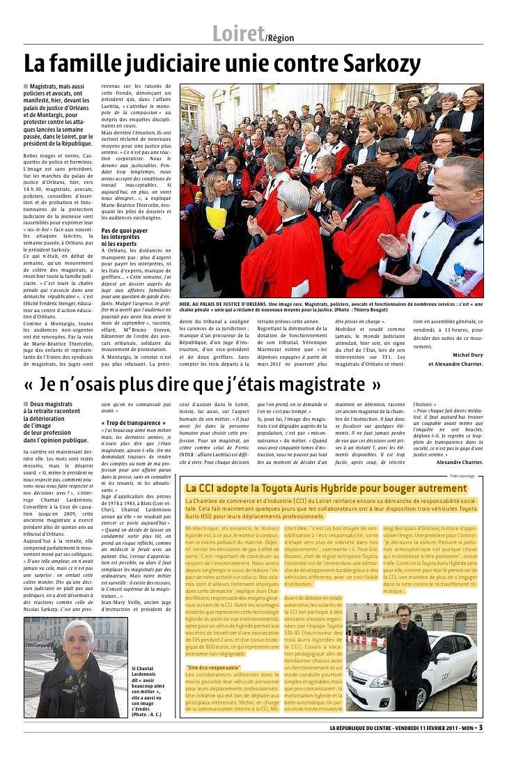 Loiret/RégionLa famille judiciaire unie contre Sarkozy■ Magistrats, mais aussi             revenus sur les raisons depolic...