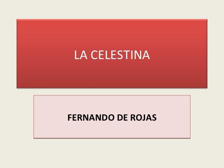 FERNANDO DE ROJAS LA CELESTINA