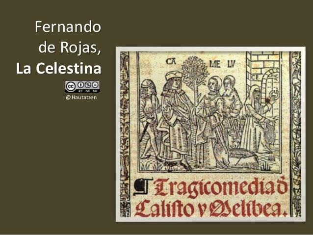 Fernando   de Rojas,La Celestina       @Hautatzen