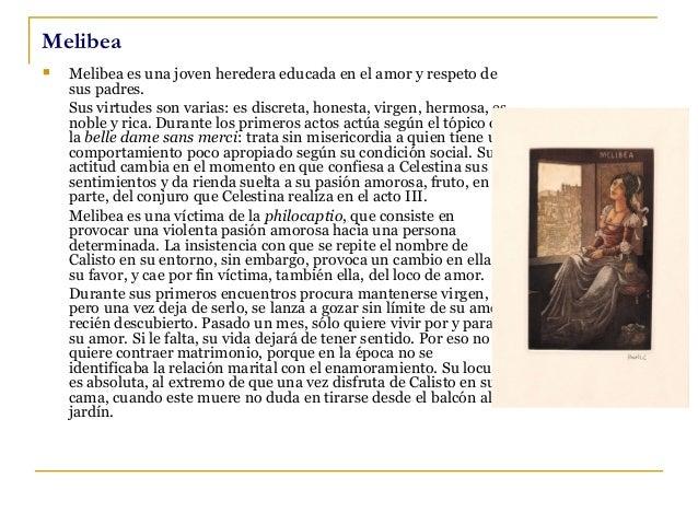 Celestina    De Celestina se sabe que es una mujer mayor, de 72 años, edad muy por encima de la esperanza de vida habitua...
