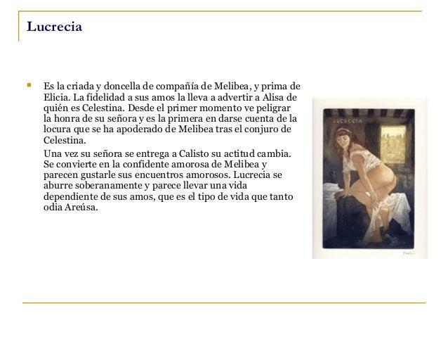 Alisa y Pleberio    Alisa no es desconfiada y permite que Celestina entre en su casa. Supone que vende hilados. Conoce, p...