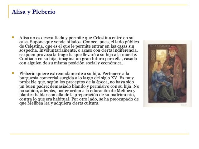 Estilo de La Celestina    La lengua usada en La Celestina destaca por su naturalidad. Uno de los recursos para mostrar es...