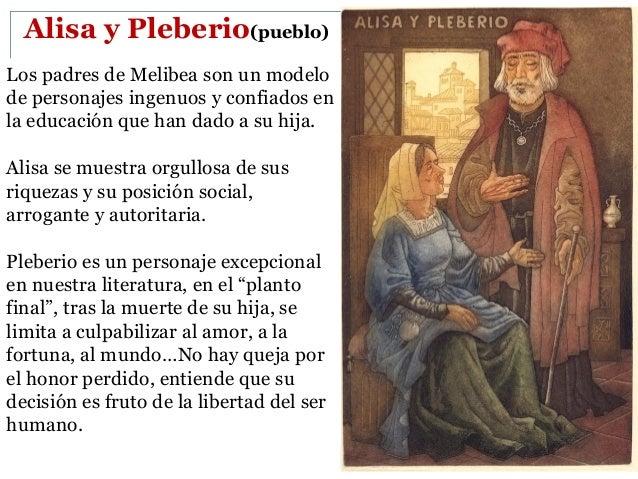 Tristán y Sosia: Criados de Calisto que sustituyen a Pármeno y Sempronio, al contrario de ellos Tristán y Sosia son fieles...