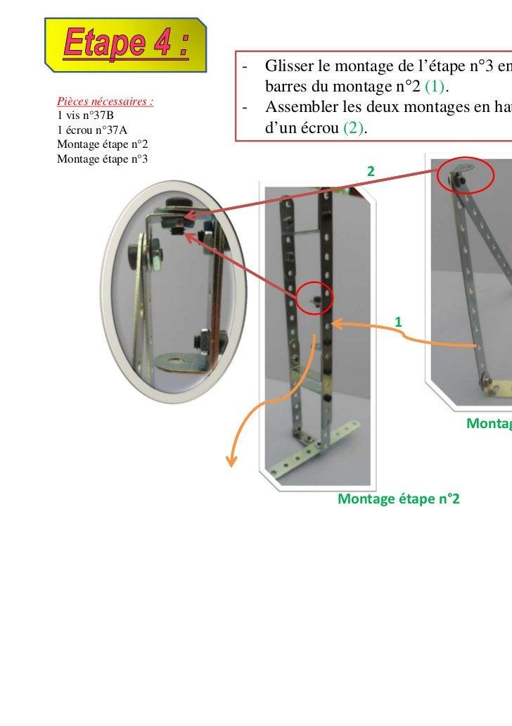 -   Glisser le montage de l'étape n°3 entre les deux grandes                           barres du montage n°2 (1).Pièces né...