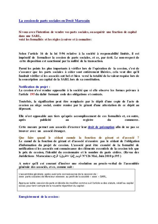 La cession de parts sociales en Droit Marocain Si vous avez l'intention de vendre vos parts sociales, ou acquérir une frac...