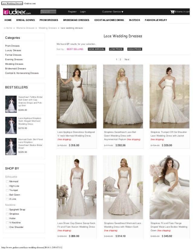 Lace Wedding Dresses - Gudeer.com  RegisterLogin  Search HOME  BRIDAL GOWNS  PROM DRESSES  Customer Service  BRIDESM...