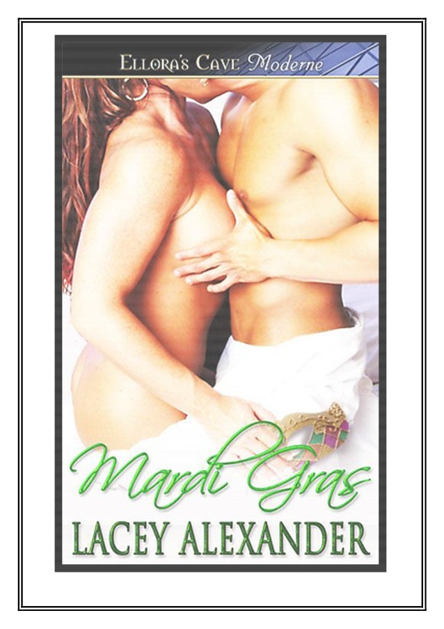El Club de las Excomulgadas  Lacey Alexander - Mardi Gras - Serie Fuego en la Ciudad  2  AAggrraaddeecciimmiieennttooss  A...