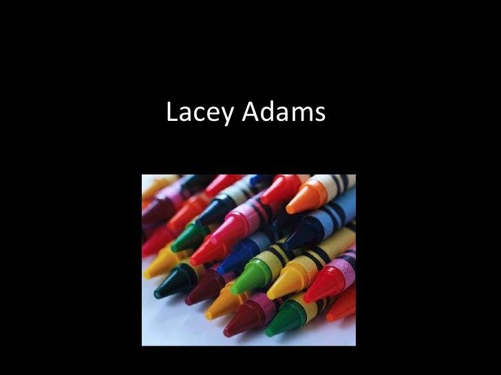 Lacey Adams<br />