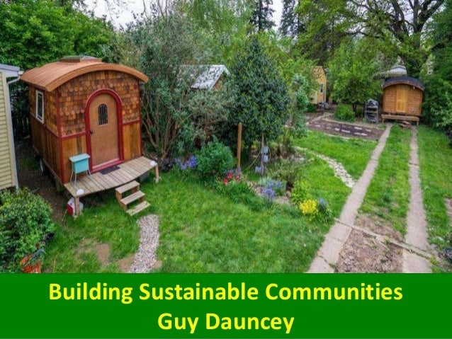 dissertation sustainable communities Sustainable development is a broad concept that encompasses a range of issues related to economic, ecological and social/human dimensions there exist several.
