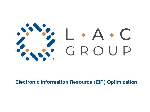 Electronic Information Resource (EIR) Optimization