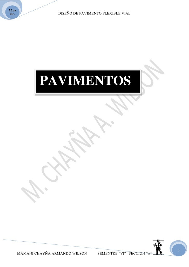 22 de dic.                   DISEÑO DE PAVIMENTO FLEXIBLE VIAL                 PAVIMENTOS                                 ...