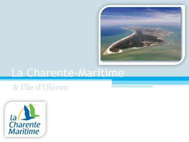 La Charente-Maritime & l'île d'Oléron