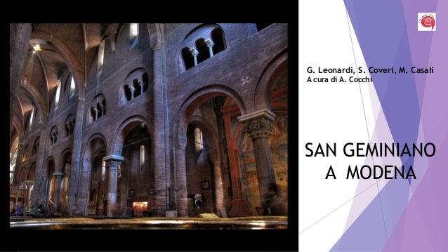 SAN GEMINIANO A MODENA G. Leonardi, S. Coveri, M. Casali A cura di A. Cocchi