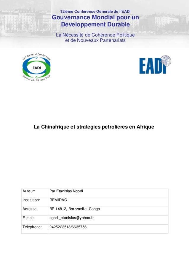 Auteur: Par Etanislas Ngodi Institution: REMIDAC Adresse: BP 14812, Brazzaville, Congo E-mail: ngodi_etanislas@yahoo.fr Té...