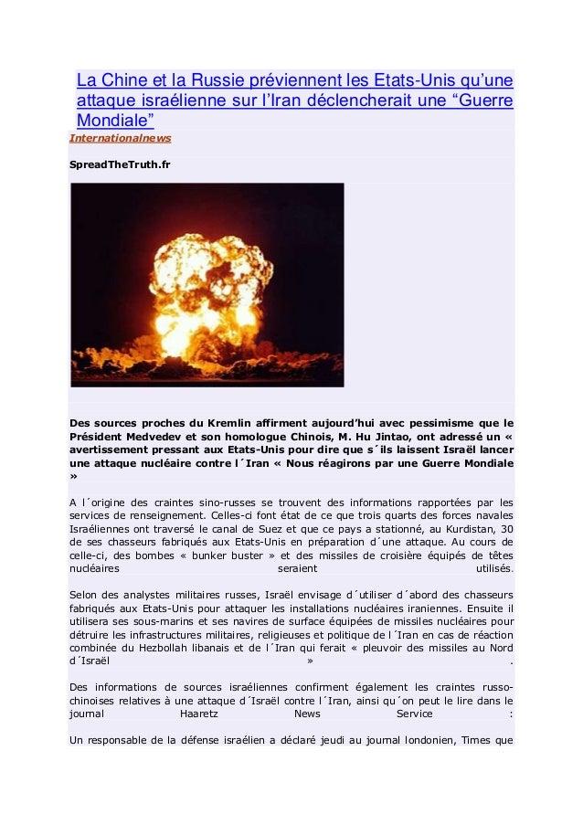 """La Chine et la Russie préviennent les Etats-Unis qu'une attaque israélienne sur l'Iran déclencherait une """"Guerre Mondiale""""..."""