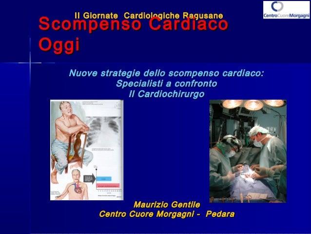II Giornate Cardiologiche Ragusane  SSccoommppeennssoo CCaarrddiiaaccoo  OOggggii  Nuove strategie dello ssccoommppeennsso...