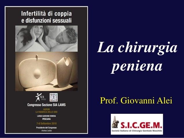 La chirurgia peniena Prof. Giovanni Alei