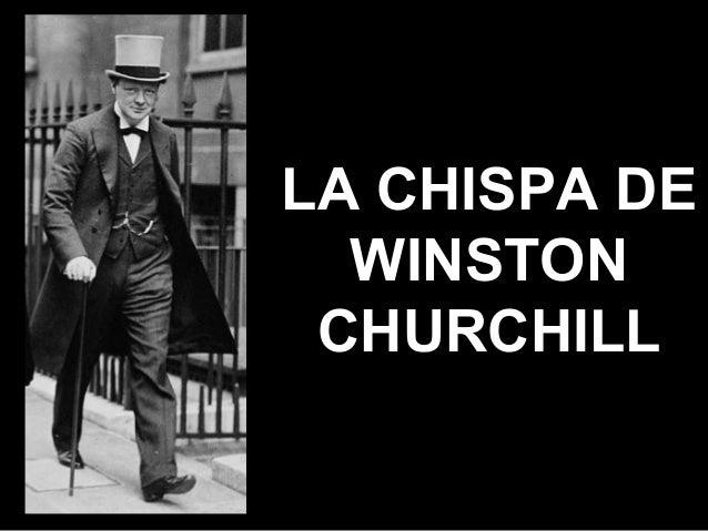 LA CHISPA DE WINSTON CHURCHILL