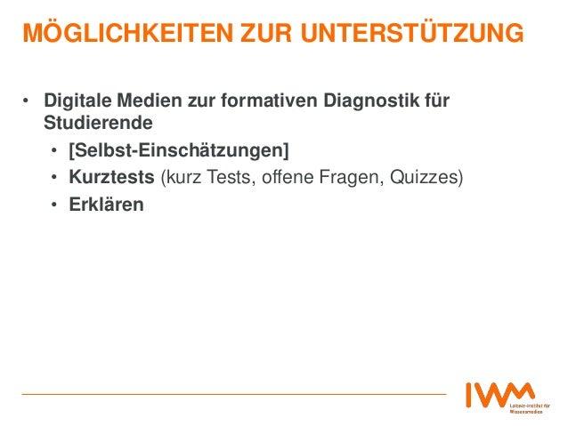 MÖGLICHKEITEN ZUR UNTERSTÜTZUNG • Digitale Medien zur formativen Diagnostik für Studierende • [Selbst-Einschätzungen] • Ku...