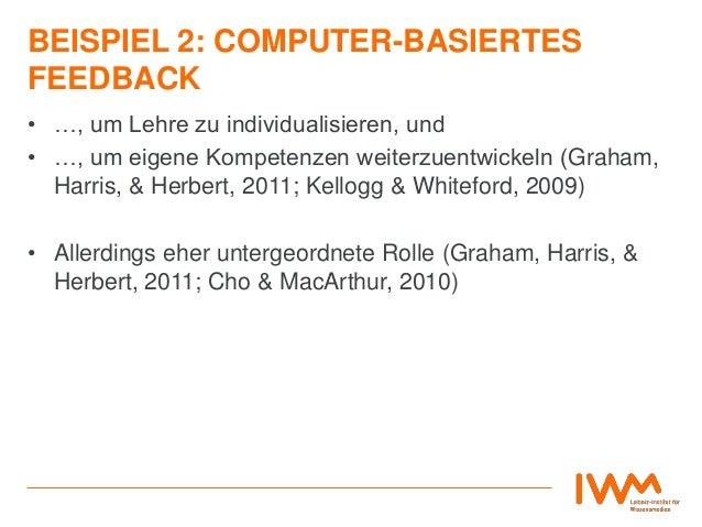 BEISPIEL 2: COMPUTER-BASIERTES FEEDBACK • …, um Lehre zu individualisieren, und • …, um eigene Kompetenzen weiterzuentwick...