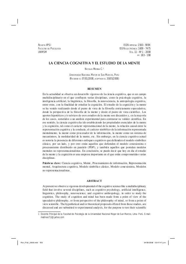 LA CIENCIA COGNITIVA Y EL ESTUDIO DE LA MENTE NICOLAS MEDINA C.1 UNIVERSIDAD NACIONAL MAYOR DE SAN MARCOS, PERÚ (RECIBIDO ...