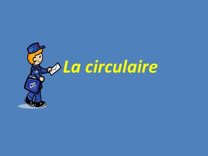 La circulaire