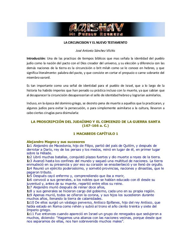 LA CIRCUNCISION Y EL NUEVO TESTAMENTO  José Antonio Sánchez Vilchis  Introducción: Una de las practicas de tiempos bíblico...