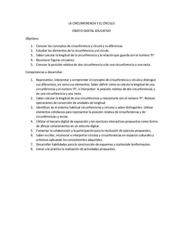 LA CIRCUNFERENCIA Y EL CÍRCULO                                   OBJETO DIGITAL EDUCATIVOObjetivos:   1.   Conocer los con...