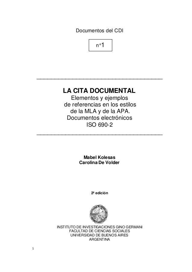 1 Documentos del CDI ___________________________________ LA CITA DOCUMENTAL Elementos y ejemplos de referencias en los est...