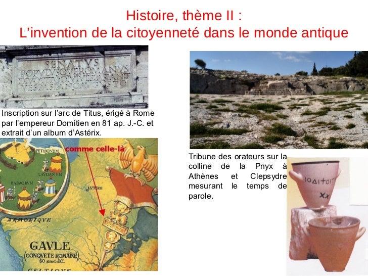 Histoire, thème II :     L'invention de la citoyenneté dans le monde antiqueInscription sur l'arc de Titus, érigé à Romepa...