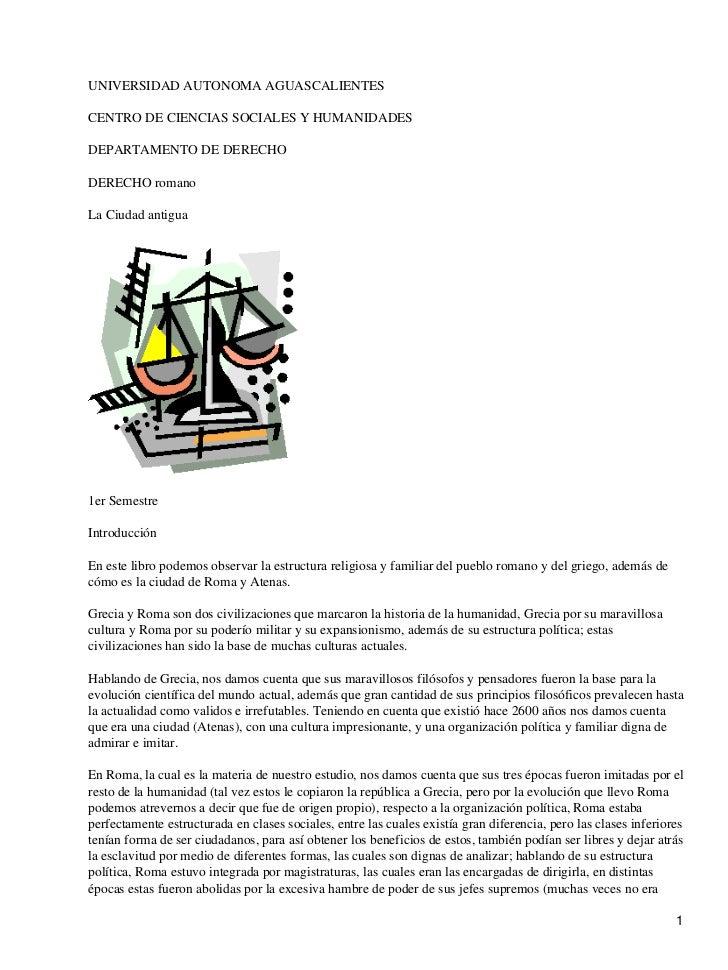 UNIVERSIDAD AUTONOMA AGUASCALIENTESCENTRO DE CIENCIAS SOCIALES Y HUMANIDADESDEPARTAMENTO DE DERECHODERECHO romanoLa Ciudad...