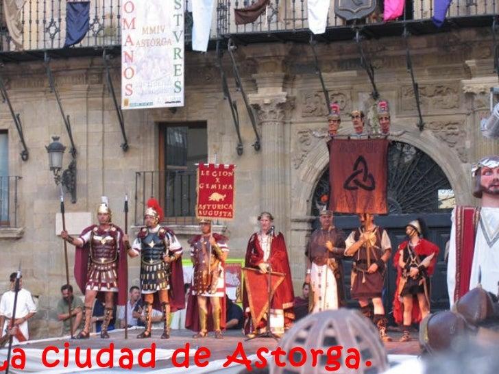 La ciudad de Astorga.
