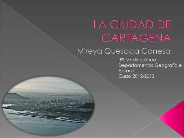 IES Mediterráneo.Departamento: Geografía eHistoria.Curso 2012-2013