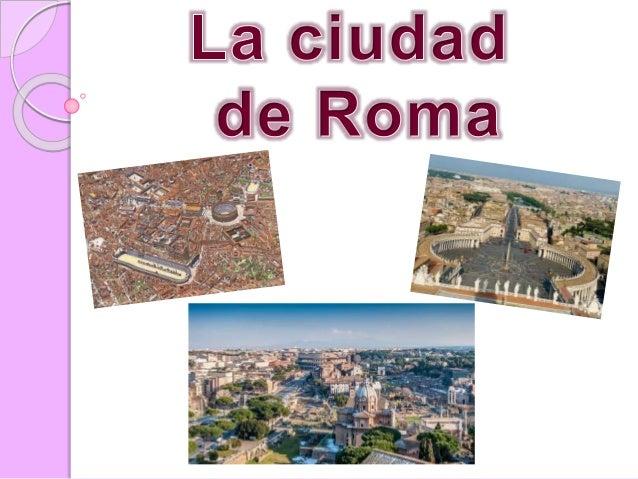 Las edificaciones públicas En Roma se construyeron una serie de edificaciones públicas. En ellas se concentraba la activid...