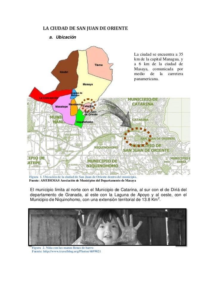 LA CIUDAD DE SAN JUAN DE ORIENTE              a. Ubicación                                                                ...