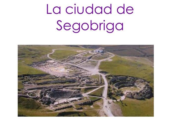 La ciudad de Segobriga