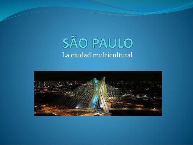 La ciudad multicultural