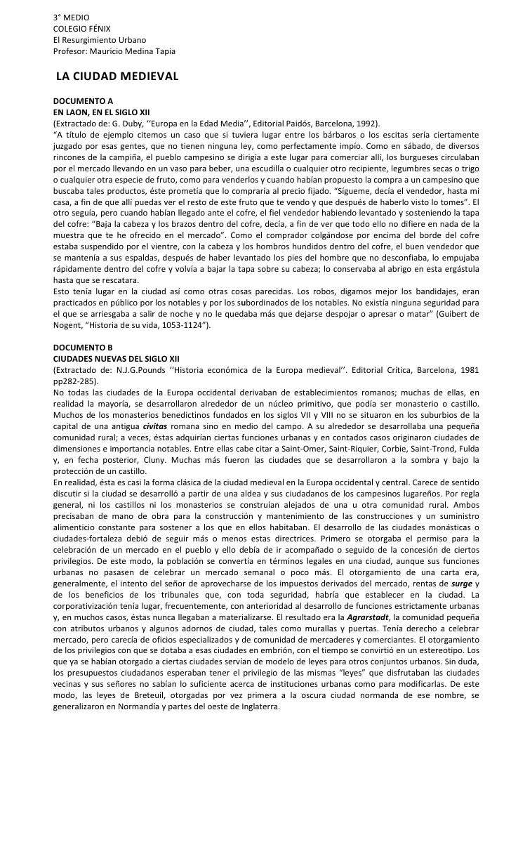 3° MEDIO COLEGIO FÉNIX El Resurgimiento Urbano Profesor: Mauricio Medina Tapia  LA CIUDAD MEDIEVAL DOCUMENTO A EN LAON, EN...