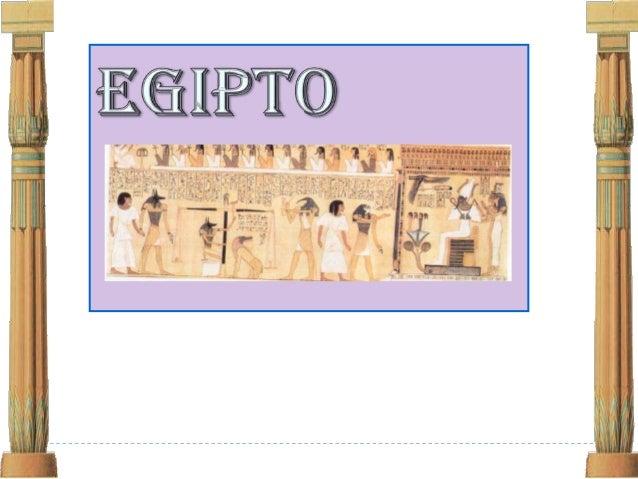 EGIPTOUBICACIÓN GEOGRÁFICOPERIODOS IMPORTANTESPERIODOS ECONÓMICOS