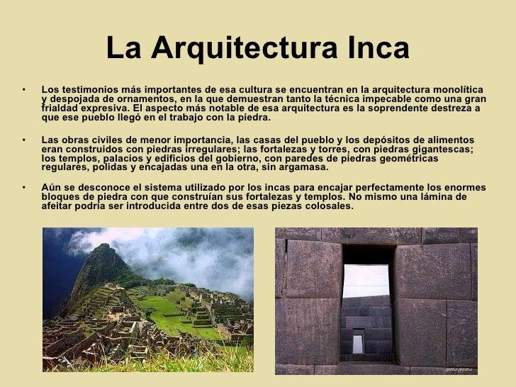 la civilizaci n inca On lo mas importante de la arquitectura