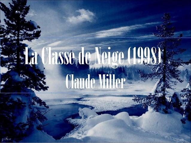 La Classe de Neige (1998)) Claude Miller