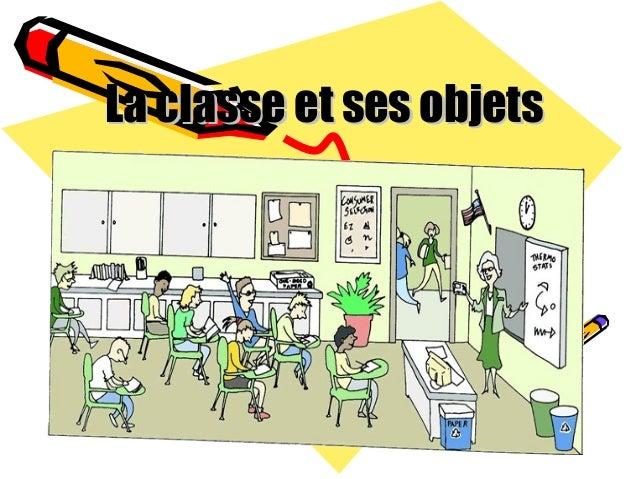 La classe et ses objets