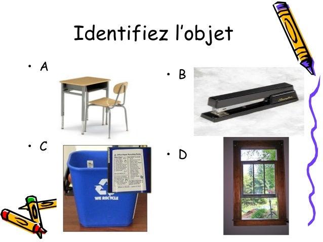 Identifiez l'objet• E              • F• G              • H