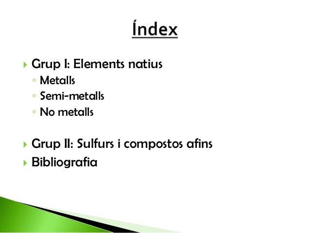 La classificació dels minerals (grups I i II) Slide 2