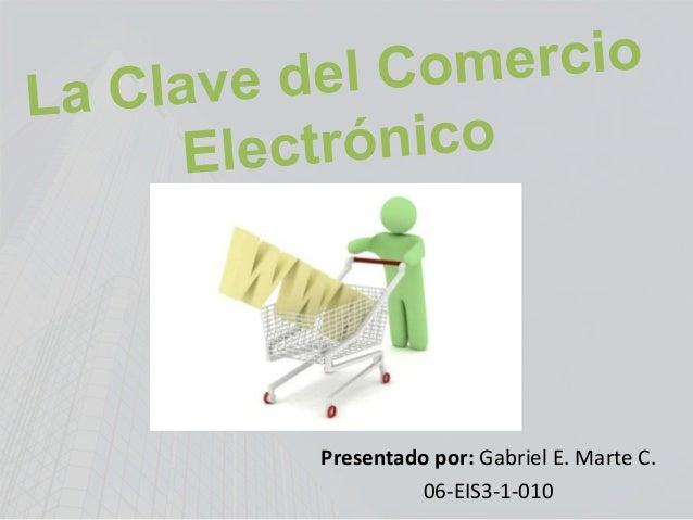 Presentado por: Gabriel E. Marte C.06-EIS3-1-010