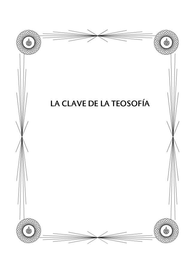 LA CLAVE DE LA TEOSOFÍA