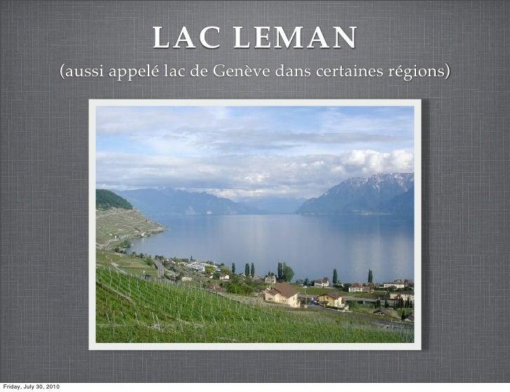 LAC LEMAN                     (aussi appelé lac de Genève dans certaines régions)     Friday, July 30, 2010