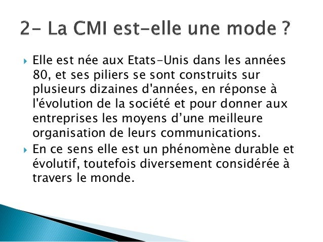 La C.M.I. en 12 questions clés Slide 3
