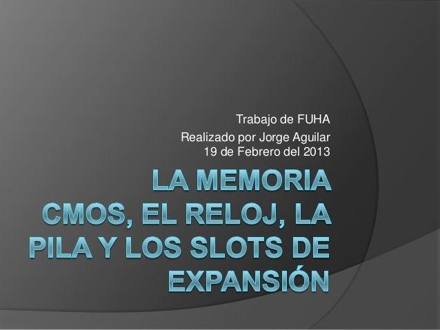 Trabajo de FUHARealizado por Jorge Aguilar   19 de Febrero del 2013